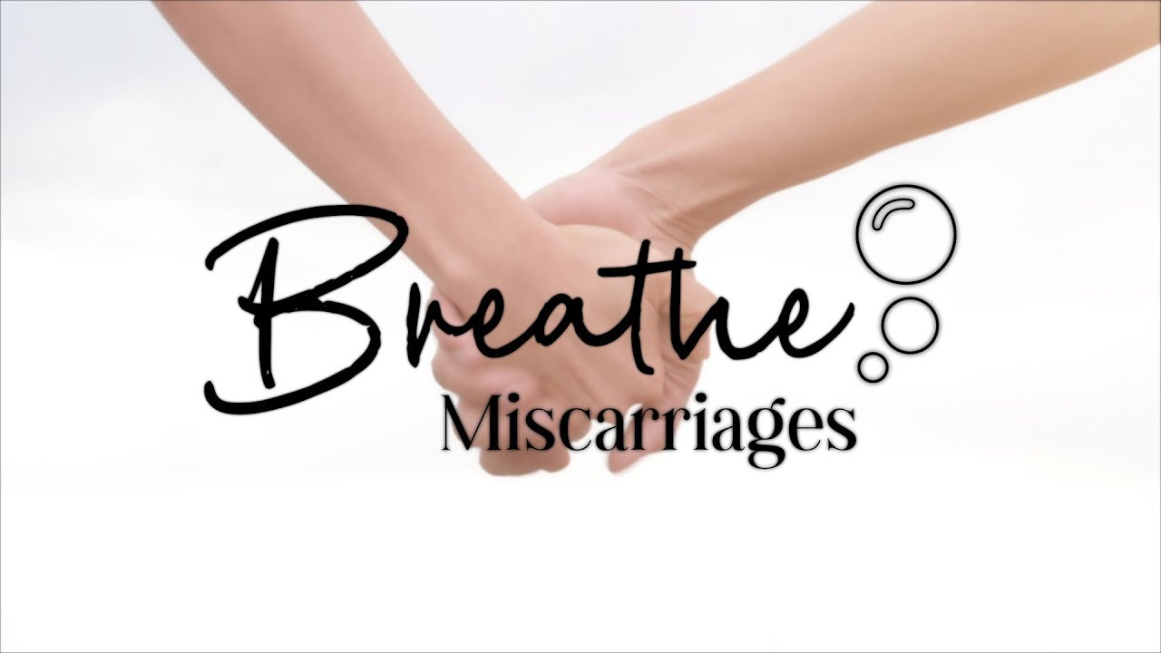 Breathe: Miscarriages Trailer