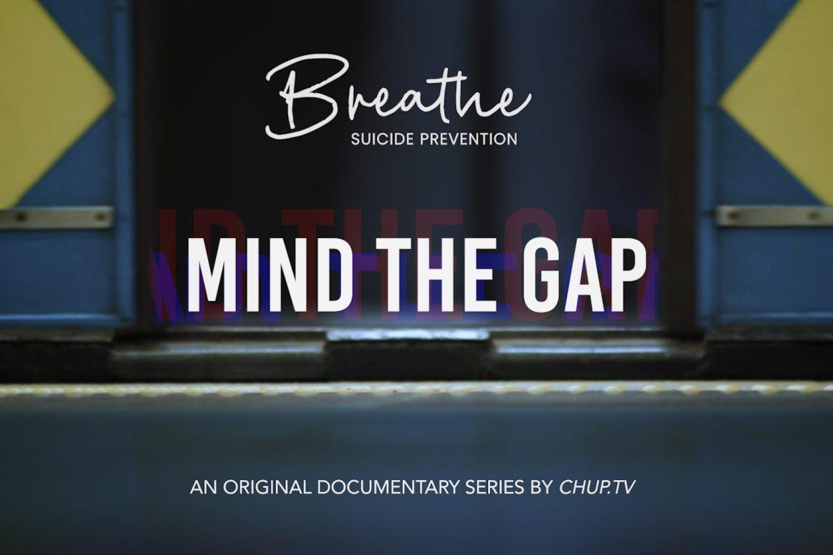 Breathe: Suicide Prevention – Mind The Gap