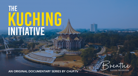 Breathe: Suicide Prevention – The Kuching Initiative